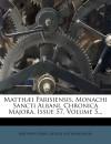 Portada de MATTHÆI PARISIENSIS, MONACHI SANCTI ALBANI, CHRONICA MAJORA, ISSUE 57, VOLUME 5...