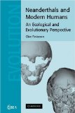 Portada de NEANDERTHALS AND MODERN HUMANS: AN ECOLOGICAL AND EVOLUTIONARY PERSPECTIVE (CAMBRIDGE STUDIES IN BIOLOGICAL AND EVOLUTIONARY ANTHROPOLOGY)