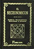 Portada de EL NECRONOMICON: CONJUROS, ENCANTAMIENTOS, EXORCISMOS Y FORMULAS