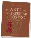 Portada de EL ARTE DE INTERPRETAR EL ROSTRO