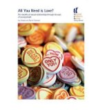 Portada de ALL YOU NEED IS LOVE?: THE MORALITY OF SEXUAL RELATIONSHIPS THROUGH THE EYES OF YOUNG PEOPLE (PAPERBACK) - COMMON