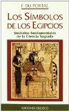 Portada de LOS SIMBOLOS DE LOS EGIPCIOS: SIMBOLOS FUNDAMENTALES DE LA CIENCIA SAGRADA