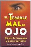 Portada de EL TEMIBLE MAL DE OJO: QUIEN LO PROVOCA Y COMO EVITARLO