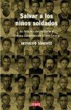 Portada de SALVAR A LOS NIÑOS SOLDADO: LA HISTORIA DEL MISIONERO CHEMA CABALLERO  EN SIERRA LEONA