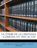 Portada de LA TORRE DE LA CRISTIANA : COMEDIA EN TR