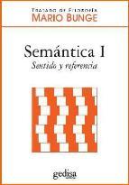 Portada de TRATADO DE FILOSOFIA: SEMANTICA I: SENTIDO Y REFERENCIA