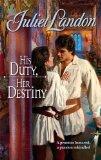 Portada de HIS DUTY, HER DESTINY (HARLEQUIN HISTORICAL)