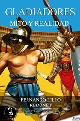 Portada de GLADIADORES, MITO O REALIDAD - EBOOK