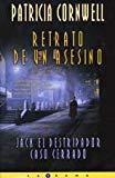 Portada de RETRATO DE UN ASESINO: JACK EL DESTRIPADOR CASO CERRADO