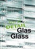 Portada de BEST OF DETAIL: GLAS/GLASS: TRANSPARENZ VERSUS TRANSLUZENZ / TRANSPARENCY VERSUS TRANSLUCENCE