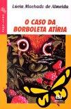 Portada de O CASO DA BORBOLETA ATÍRIA - COLEÇÃO VAGA-LUME (EM PORTUGUESE DO BRASIL)