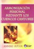 Portada de ARMONIZACION PERSONAL MEDIANTE LOS CUENCOS CANTORES