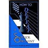 Portada de HOW TO DEFEAT A SUPERIOR OPPONENT BY EDMAR MEDNIS (1989-02-02)