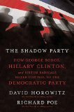 Portada de SHADOW PARTY: HOW GEORGE SOROS, HILLARY CLINTON, AND SIXTIES RADICALS SEIZED CONTROL OF THE DEMOCRATIC PARTY