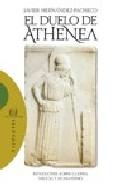 Portada de EL DUELO DE ATHENEA: REFLEXIONES SOBRE GUERRA, MILICIA Y HUMANISMO