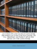 Portada de LECTURES ON THE CHURCH CATECHISM DELIVER
