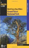 Portada de BEST EASY DAY HIKES GRAND TETON NATIONAL PARK, 3RD (BEST EASY DAY HIKES SERIES) BY SCHNEIDER, BILL (2011) PAPERBACK