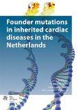 Portada de FOUNDER MUTATIONS IN INHERITED CARDIAC DISEASES IN THE NETHERLANDS