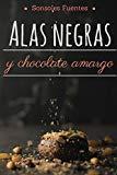 Portada de ALAS NEGRAS Y CHOCOLATE AMARGO