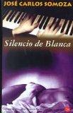 Portada de EL SILENCIO DE BLANCA