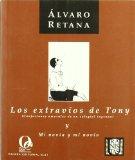 Portada de EXTRAVIOS DE TONY Y MI NOVIA Y MI NOVIO