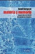 Portada de MATERIA Y MEMORIA: ENSAYO SOBRE LA RELACION DEL CUERPO CON EL ESPIRITU