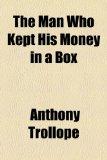 Portada de THE MAN WHO KEPT HIS MONEY IN A BOX