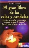 Portada de EL GRAN LIBRO DE LAS VELAS Y CANDELAS
