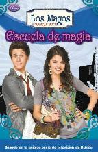 Portada de ESCUELA DE MAGIA (LOS MAGOS DE WAVERLY PLACE)