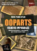 Portada de OOPARTS: OBJETOS IMPOSIBLES