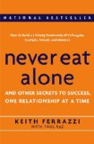 Portada de NEVER EAT ALONE: AND OTHER SECRETS TO SUCCESS, ONE RELATIONSHIP AT A TIME