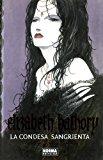 Portada de ELIZABETH BATHORY. LA CONDESA SANGRIENTA