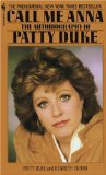 Portada de CALL ME ANNA: THE AUTOBIOGRAPHY OF PATTY DUKE