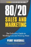 Portada de 80/20 SALES AND MARKETING: THE DEFINITIVE GUIDE TO WORKING LESS AND MAKING MORE