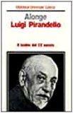 Portada de LUIGI PIRANDELLO (BIBLIOTECA UNIVERSALE LATERZA)