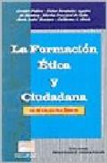 Portada de LA FORMACION ETICA Y CIUDADANA EN LA EDUCACION BASICA