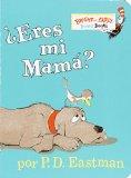 Portada de ¿ERES MI MAMA? (BRIGHT & EARLY BOARD BOOKS)