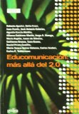 Portada de EDUCOMUNICACION: MAS ALLA DEL 2.0