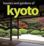 Portada de HOUSES AND GARDENS OF KYOTO BY THOMAS DANIELL (2010-09-10)