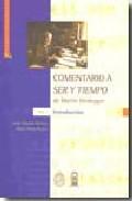 Portada de COMENTARIO A SER Y TIEMPO DE MARTIN HEIDEGGER