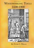 Portada de WOODWORKING TOOLS 1600-1900 (LARGE PRINT)
