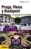 Portada de PRAGA, VIENA Y BUDAPEST (INTERCITY GUIDES - INTERNACIONAL)