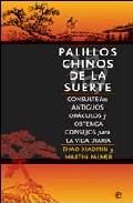 Portada de PALILLOS CHINOS DE LA SUERTE: CONSULTE LOS ANTIGUOS ORACULOS Y OBTENGA CONSEJOS PARA LA VIDA DIARIA