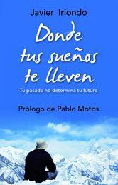 Portada de DONDE TUS SUEÑOS TE LLEVEN - EBOOK