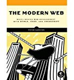 Portada de [(THE MODERN WEB: MULTI-DEVICE WEB DEVELOPMENT WITH HTML5, CSS3, AND JAVASCRIPT)] [ BY (AUTHOR) PETER GASSTON ] [MAY, 2013]