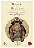 Portada de BUSHIDO & HAGAKURE: EL CAMINO DEL SAMURAI & EL LIBRO QUE SE OCULTA BAJO LAS HOJAS / THE WAY OF THE SAMURAI & THE BOOK HIDDEN BY THE LEAVES (LARSEN CLASICOS)