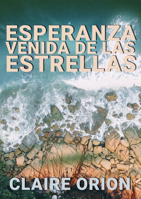 Portada de ESPERANZA VENIDA DE LAS ESTRELLAS