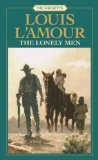 Portada de (THE LONELY MEN: THE SACKETTS) BY L'AMOUR, LOUIS (AUTHOR) MASS_MARKET ON (10 , 1984)