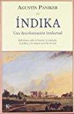 Portada de INDIKA: UNA DESCOLONIZACION INTELECTUAL. REFLEXIONES SOBRE LA HISTORIA, LA ETNOLOGIA, LA POLITICA Y LA RELIGION EN EL SUR DE ASIA