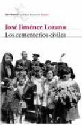 Portada de LOS CEMENTERIOS CIVILES Y LA HETERODOXIA ESPAÑOLA